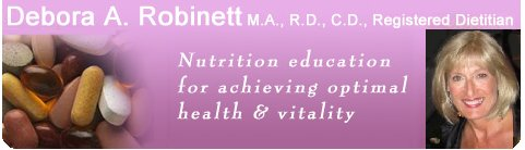 Debora Robinett, tacoma, registered dietitian seattle , registered dietitian tacoma,health enhancement corporation, nutrition, healthy recipes, nutritionist, diet, lose weight, Debra, Deborah, Robinette, soy,vitamins, cholesterol, immune, diabetes, dietary supplements, nutritional supplements, tacoma seattle washington wa.